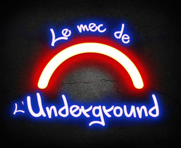 Le mec de l'Underground